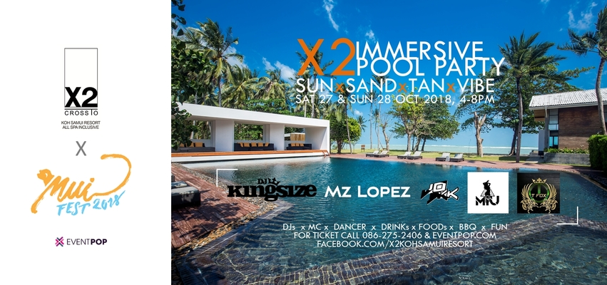 X2 koh samui immersive pool party mui fest 2018   eventpop 1702 800